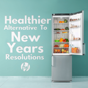 Healthier Alternatives to New Year's Resolutions
