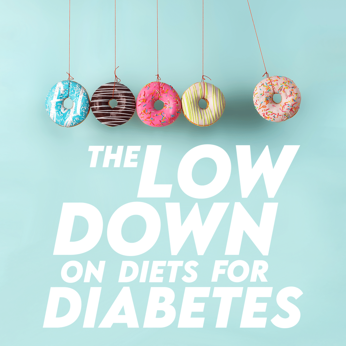 The Low Down on Diets for Diabetes