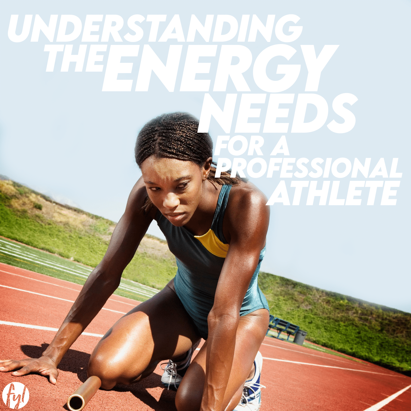 Understanding the Energy Needs of a Professional Athlete