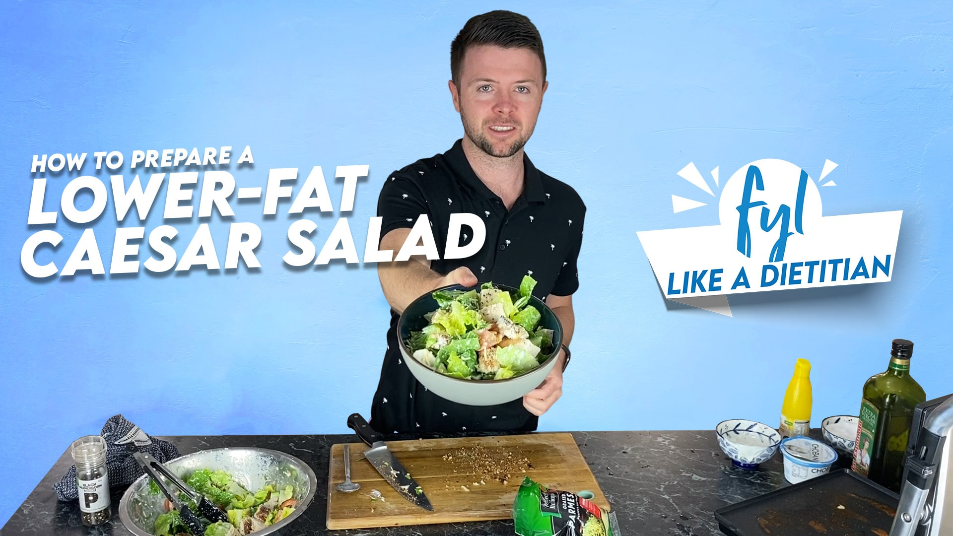 How To Prepare a Lower-Fat Caesar Salad (Like a Dietitian)