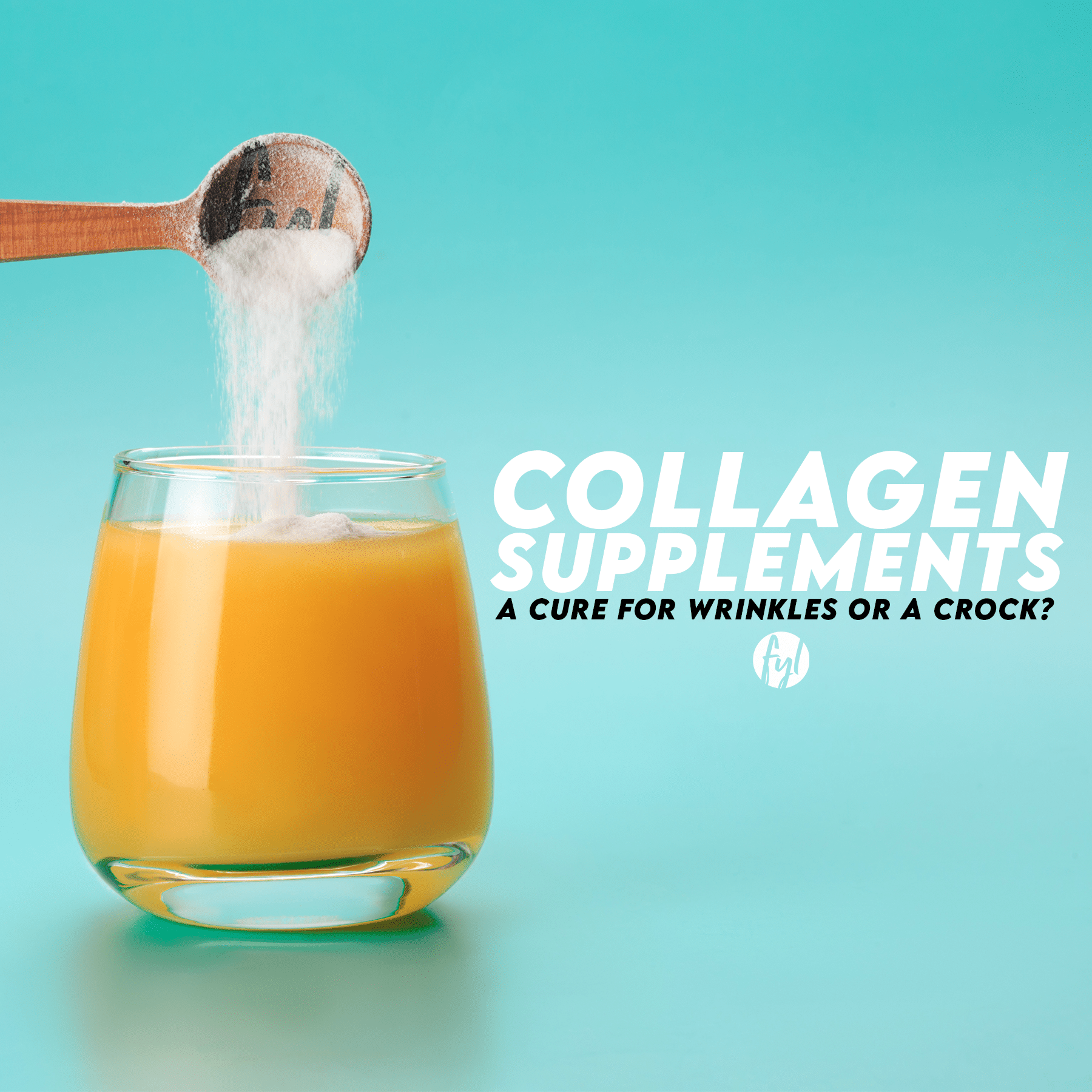 Collagen Supplements: A Cure For Wrinkles or a Crock?