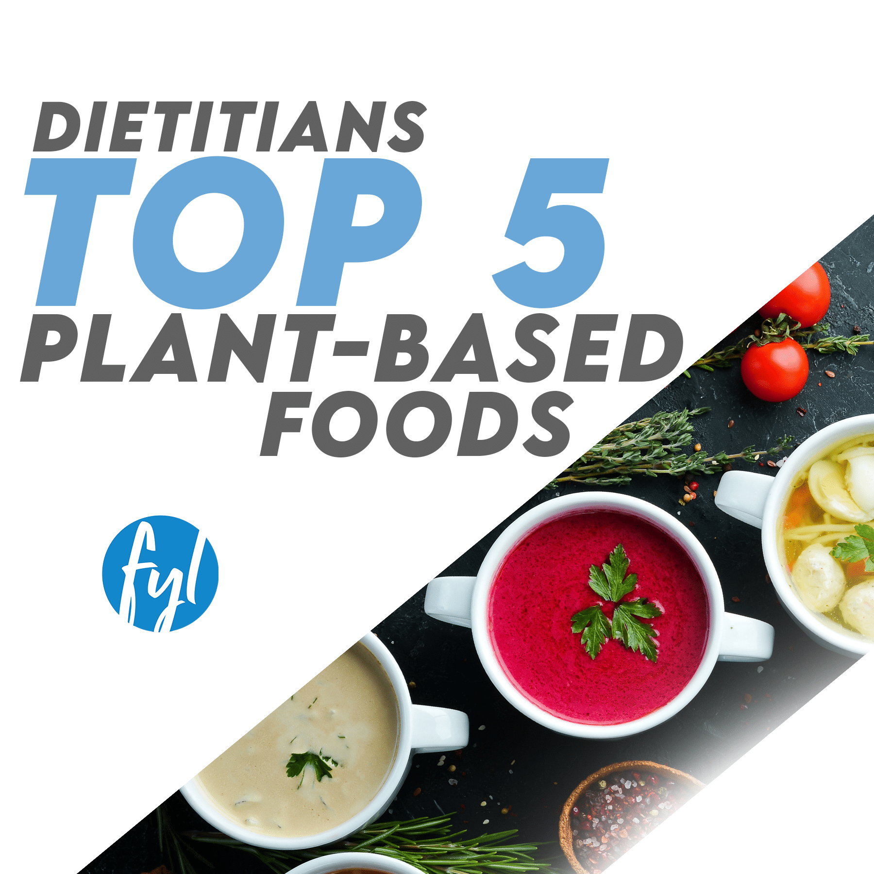 Dietitian's Top 5 Plant-Based Foods (If You're On A Student Budget)