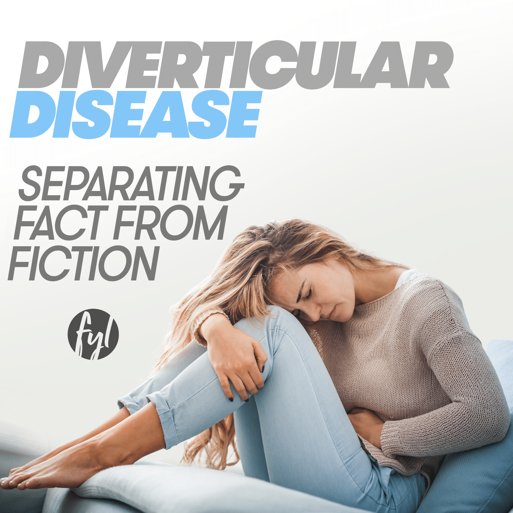 Diverticular Disease: Separating Fact From Fiction