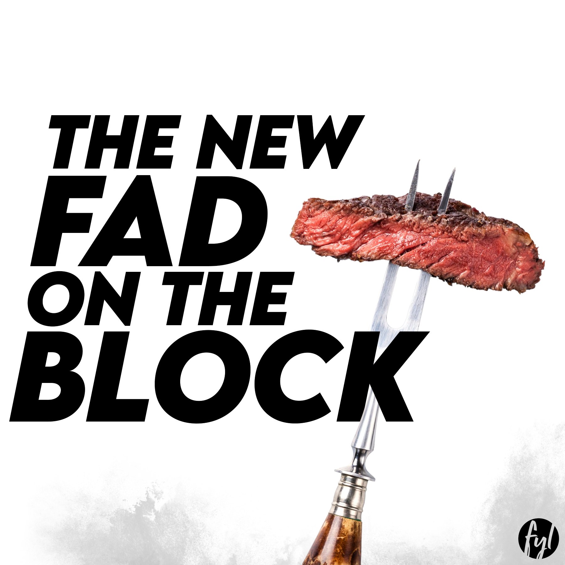 The New Fad on the Block – The Carnivore Diet